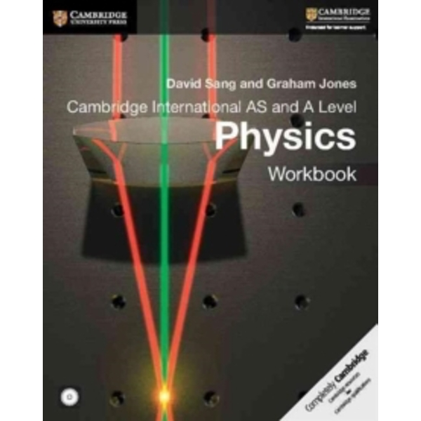 Cambridge International AS and A Level Physics Workbook with CD-ROM by Graham Jones, David Sang (Mixed media product, 2016)