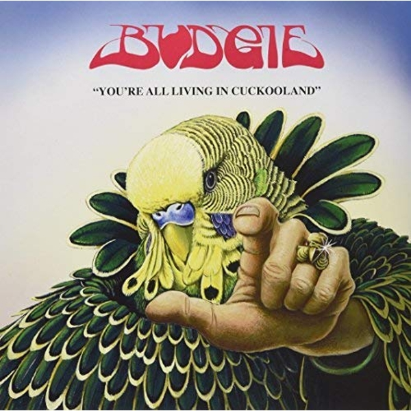 Budgie - YouRe All Living In Cookooland Vinyl
