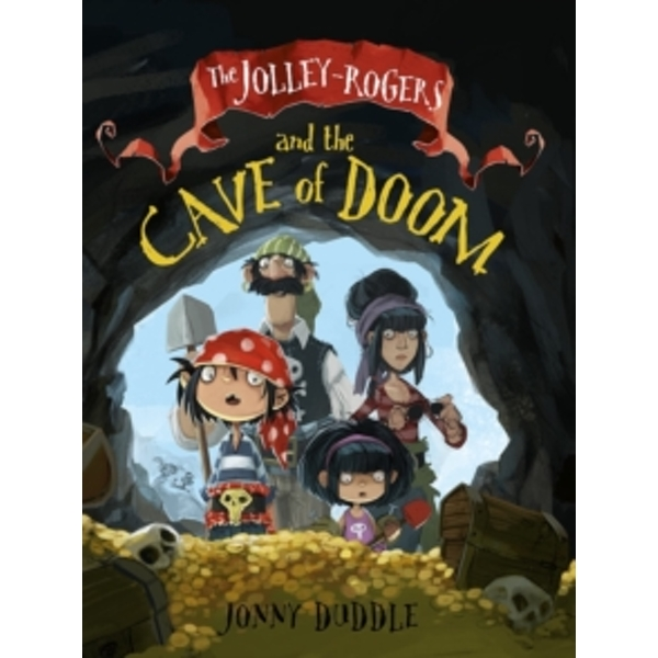 The Jolley-Rogers and the Cave of Doom by Jonny Duddle (Paperback, 2015)