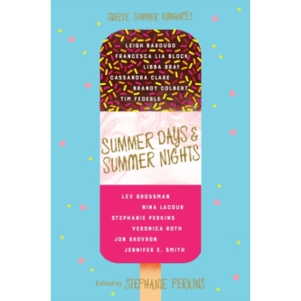 Summer Days and Summer Nights : Twelve Summer Romances