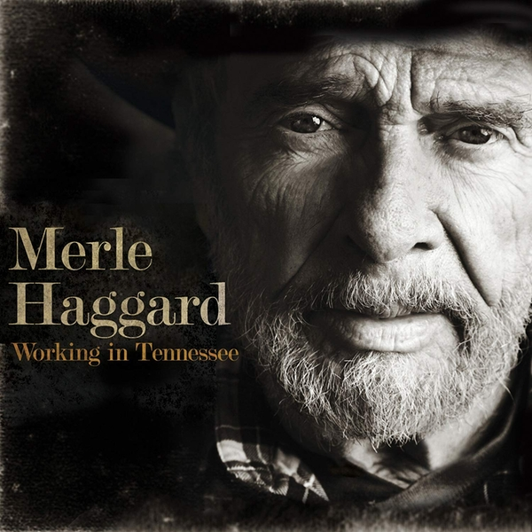 Merle Haggard - Working In Tennessee Vinyl