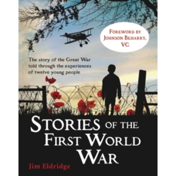 Stories of the First World War