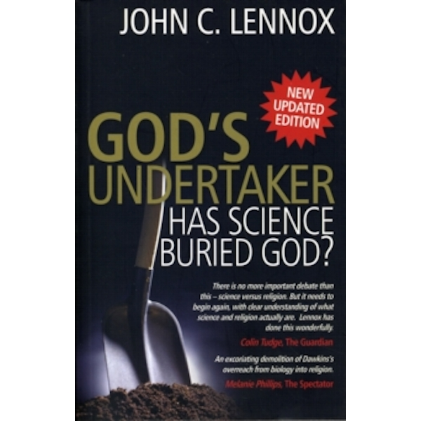 God's Undertaker : Has Science Buried God?