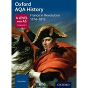Oxford AQA History for A Level: France in Revolution 1774-1815 by Oxford University Press (Paperback, 2016)