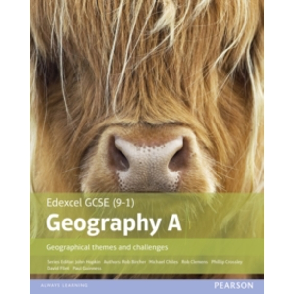 GCSE (9-1) Geography specification A: Geographical Themes and Challenges