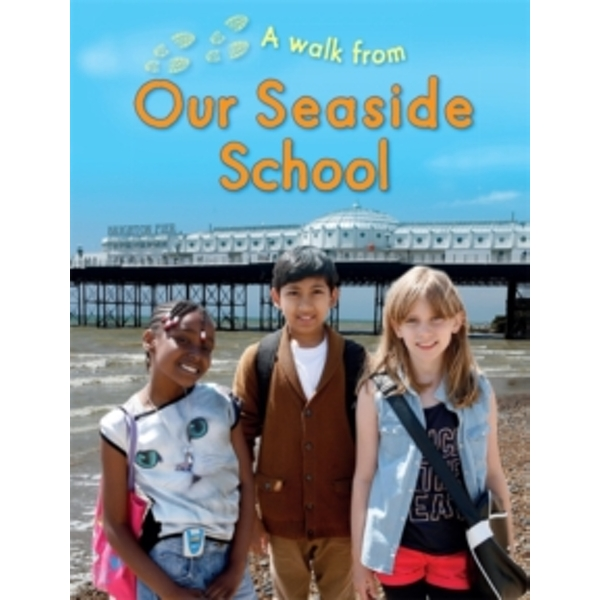 A Walk From Our Seaside School