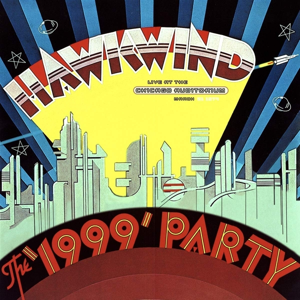 Hawkwind - 1999 Party: Live At The Chicago Auditorium 21St March. 1974 (Rsd 2019) Vinyl