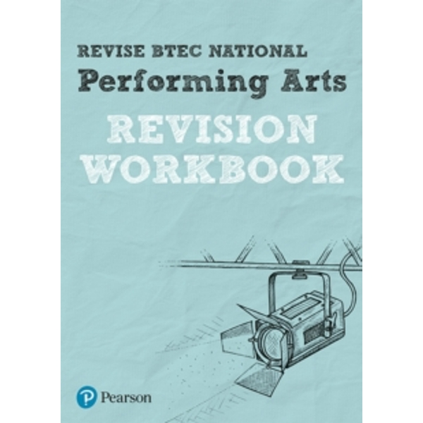 Revise BTEC National Performing Arts Revision Workbook by Pearson Education Limited (Paperback, 2017)