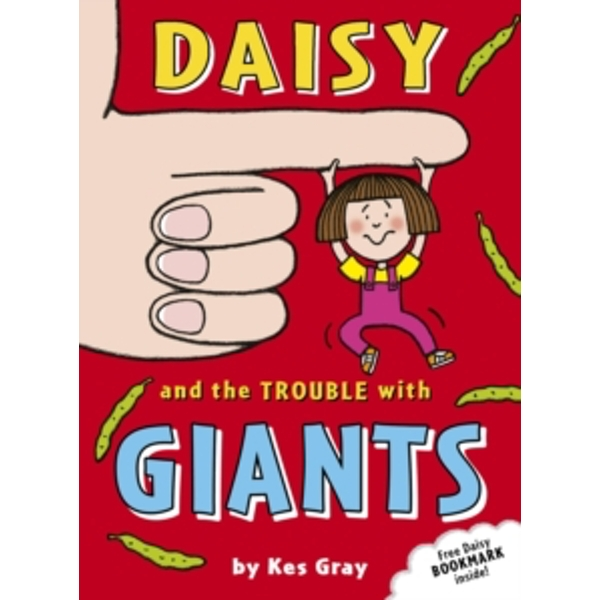 Daisy and the Trouble with Giants by Kes Gray (Paperback, 2008)