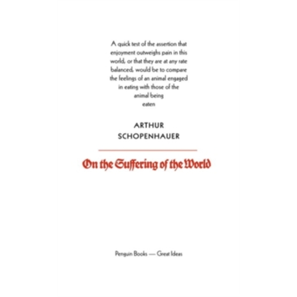 On the Suffering of the World by Arthur Schopenhauer (Paperback, 2004)