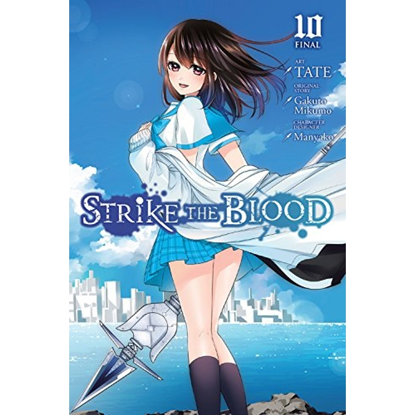 Strike The Blood: Volume 10