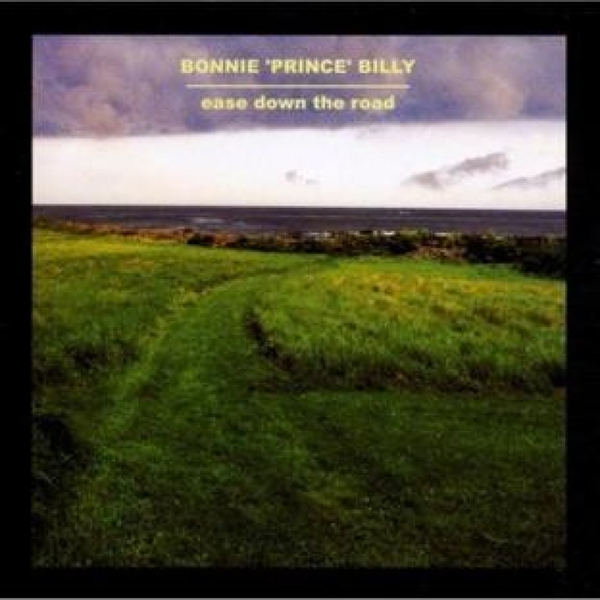 Bonnie 'Prince' Billy - Ease Down The Road Vinyl
