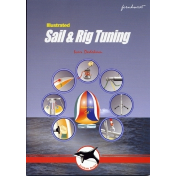 Sail and Rig Tuning by Ivar Dedekam (Paperback, 2000)