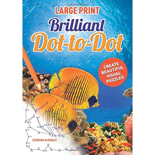 Large Print Brilliant Dot-to-Dot by Georgina McDonald (Paperback, 2017)