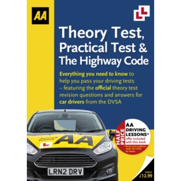 Theory Test, Practical Test & the Highway Code by AA Publishing (Paperback, 2016)
