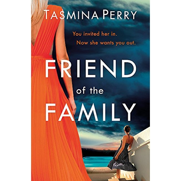 Friend of the Family You invited her in. Now she wants you out. The gripping page-turner you don't want to miss. Paperback / softback 2018