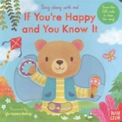 Sing Along With Me! If You're Happy and You Know It by Yu-Hsuan Huang (Board book, 2016)
