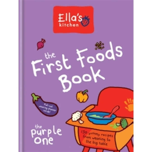 Ella's Kitchen: The First Foods Book: The Purple One by Ella's Kitchen (Hardback, 2015)