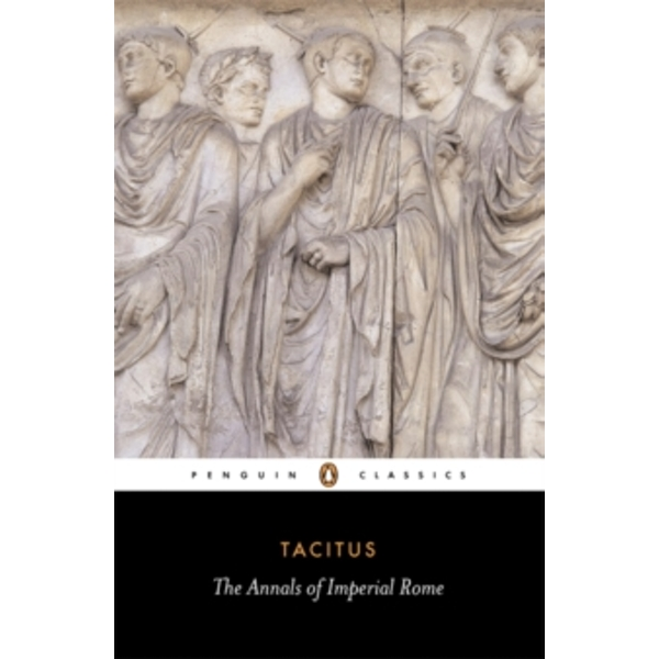 The Annals of Imperial Rome by Cornelius Tacitus (Paperback, 1956)