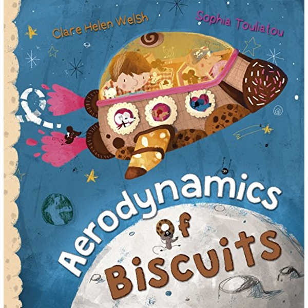 Aerodynamics of Biscuits by Clare Helen Welsh (Paperback, 2015)