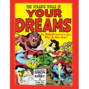 The Strange World of Your Dreams: Comics Meet Sigmund Freud and Salvador Dali Hardcover