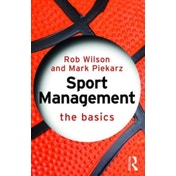 Sport Management by Rob Wilson, Mark Piekarz (Paperback, 2015)