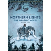 Northern Lights - The Graphic Novel Volume 2 by Philip Pullman (Paperback, 2016)