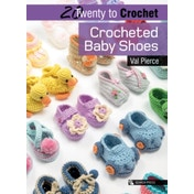Twenty to Make: Crocheted Baby Shoes by Val Pierce (Paperback, 2017)