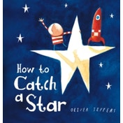 How to Catch a Star by Oliver Jeffers (Board book, 2014)