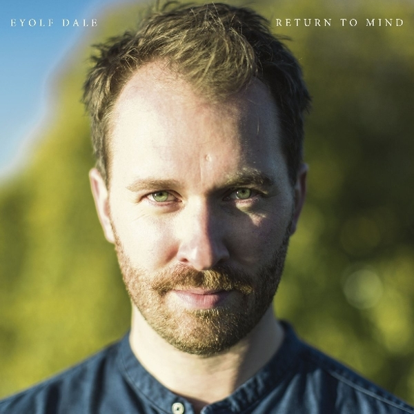 Eyolf Dale - Return To Mind Vinyl
