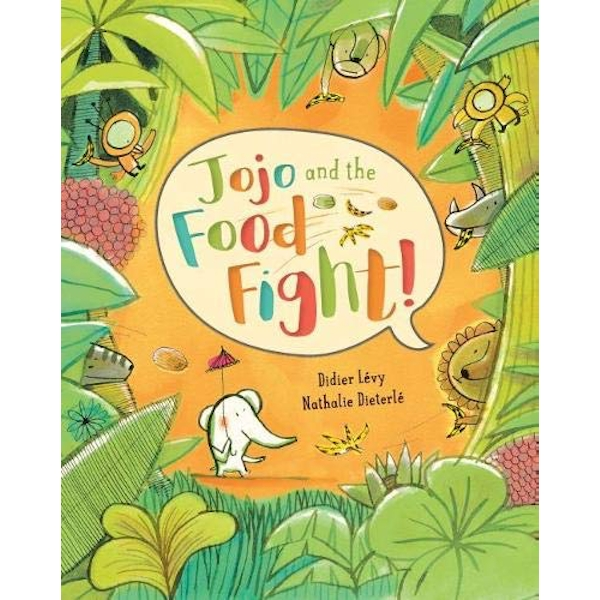 Jojo and the Food Fight  Paperback / softback 2018